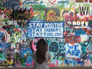 When words you live by are on the John Lennon Wall in Prague.